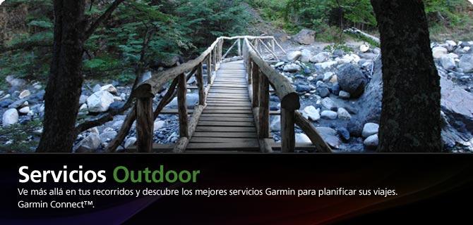 Servicios Outdoor. Ve m�s all� en tus recorridos y descubre los mejores servicios Garmin para planificar sus viajes. Garmin Connect�.